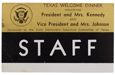 Staff Badge for the Texas Welcome Dinner the Night John F. Kennedy Was Assassinated