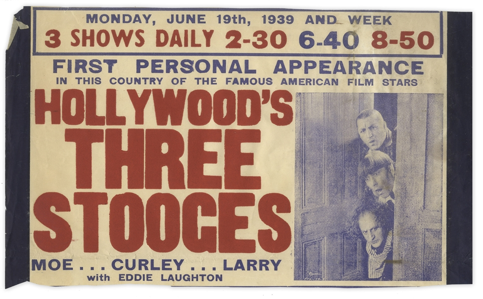 Partial Poster From The Three Stooges British Isles Tour in 1939 -- Curly Misspelled as ''Curley'' -- Measures 12.5'' x 7.5'' -- Trimmed Along Bottom Edge, Minor Wear & Chipping, Overall Very Good