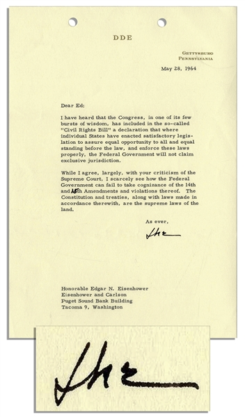 Eisenhower 1964 Letter Signed Regarding Civil Rights -- …I scarcely see how the Federal Government can fail to take cognizance of the 14th and 15th Amendments and violations thereof…