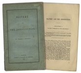 First Edition of Slavery and the Constitution by William Bowditch -- Rare 1849 Anti-Slavery Treatise by One of the Leaders of the Underground Railroad