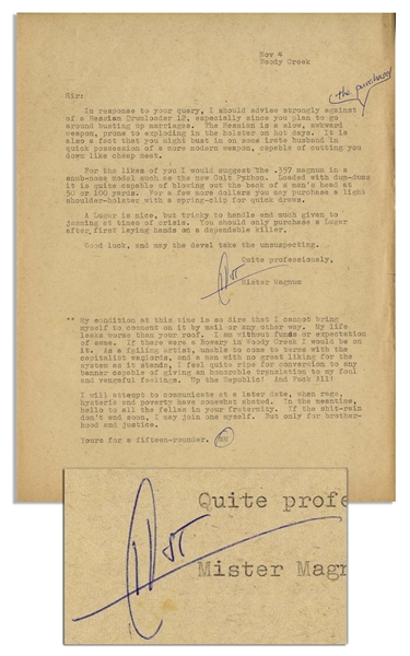 Hunter S. Thompson Letter Signed HST -- …As a failing artist, unable to come to terms with the capitalist warlords…Up the Republic! And Fuck All!…