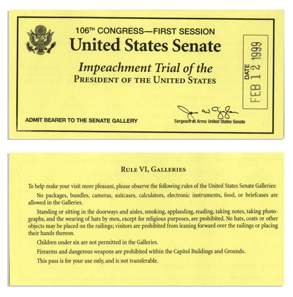 President Bill Clinton Senate Impeachment Trial Ticket -- For the Last Day of the Trial & the Day of the Senate Vote