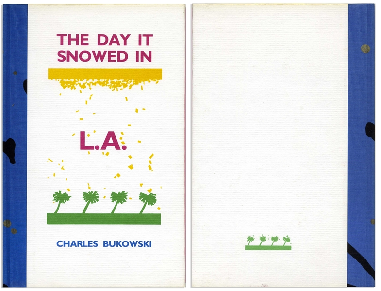 Charles Bukowski Original Artwork From ''The Day It Snowed in L.A.'' -- One of Only 11 Copies of the Limited Edition Signed by Bukowski & Containing His Hand-Drawn Illustration From the Book