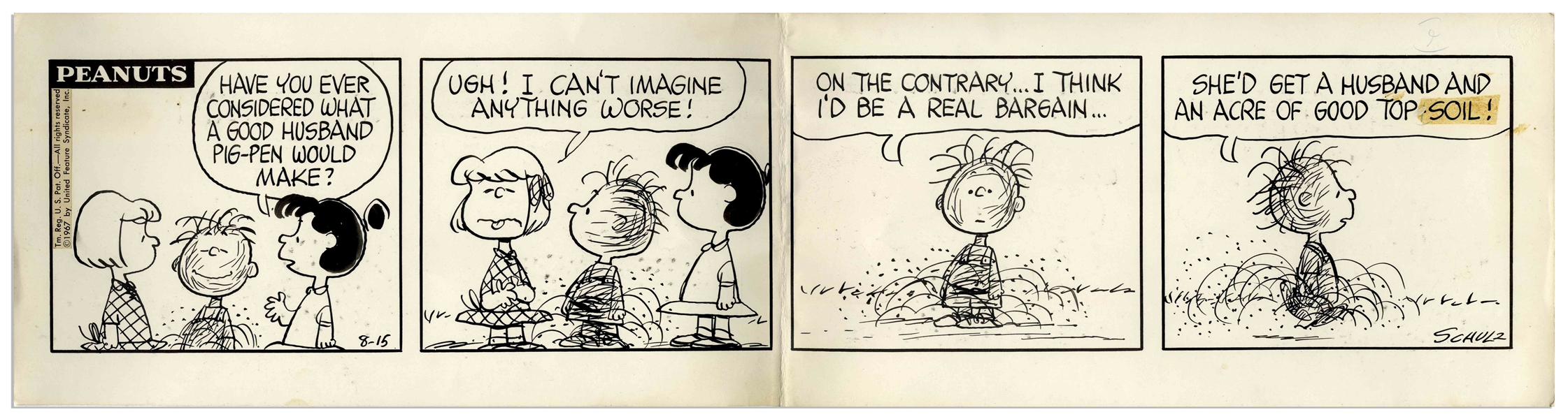 Charles Schulz Hand-Drawn ''Peanuts'' Comic Strip From 1967 -- In This Strip Violet Argues That Pig-Pen Would Make a Good Husband