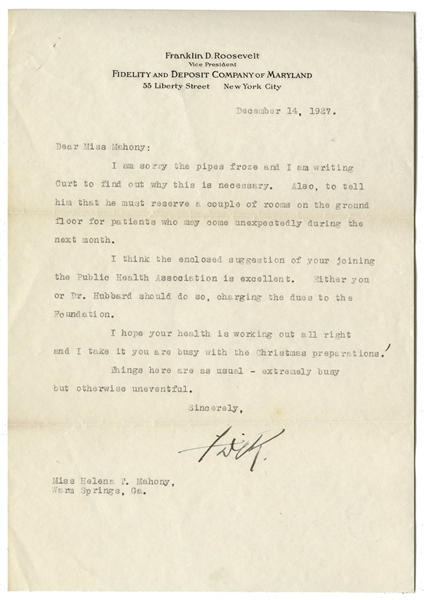 Franklin D. Roosevelt Letter Signed Regarding the Practical Details of Running the Warm Springs Institute -- ''...I am sorry the pipes froze...''