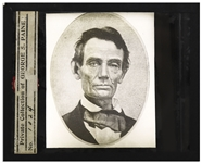Abraham Lincoln Magic Lantern Slide -- There! thats the best likeness of Mr. Lincoln that I ever saw!