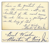 Outstanding Martin Luther King, Jr. Handwritten Signed Quote: Love is the greatest force in the universe...He who loves is a participant in the being of God -- With University Archives COA