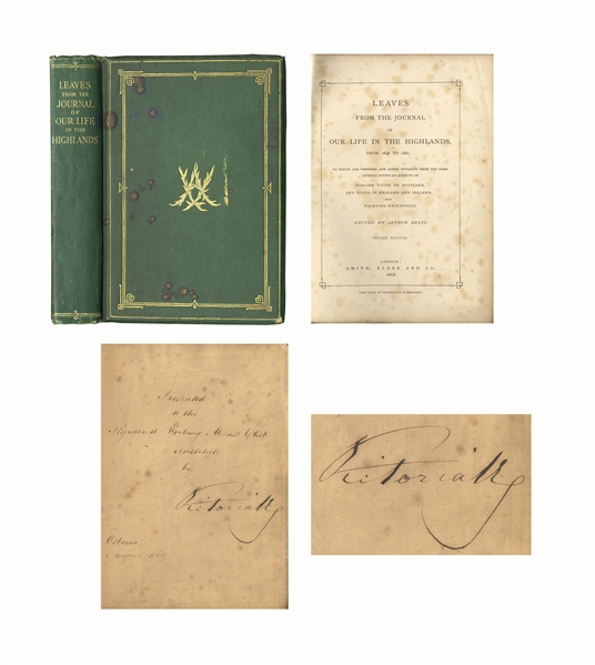 Queen Victoria Signed Copy of Her Book, ''Leaves from the Journal of Our Life in the Highlands''
