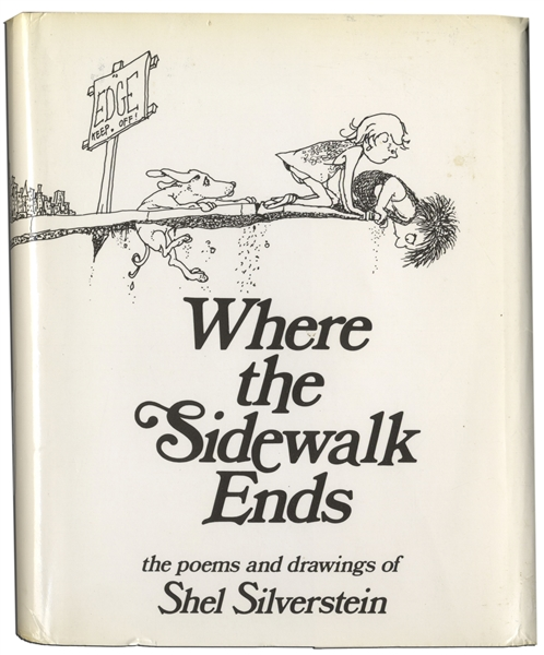 Shel Silverstein Signed Copy of ''Where the Sidewalk Ends'' -- A Very Rare Title Signed by Silverstein