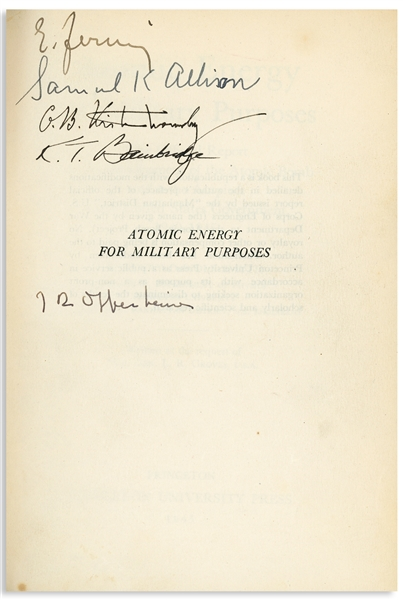 Enrico Fermi & Robert Oppenheimer Signed Book, ''Atomic Energy for Military Purposes'' -- Also Signed by Four Other Manhattan Project Scientists Who Developed the First Atomic Bomb