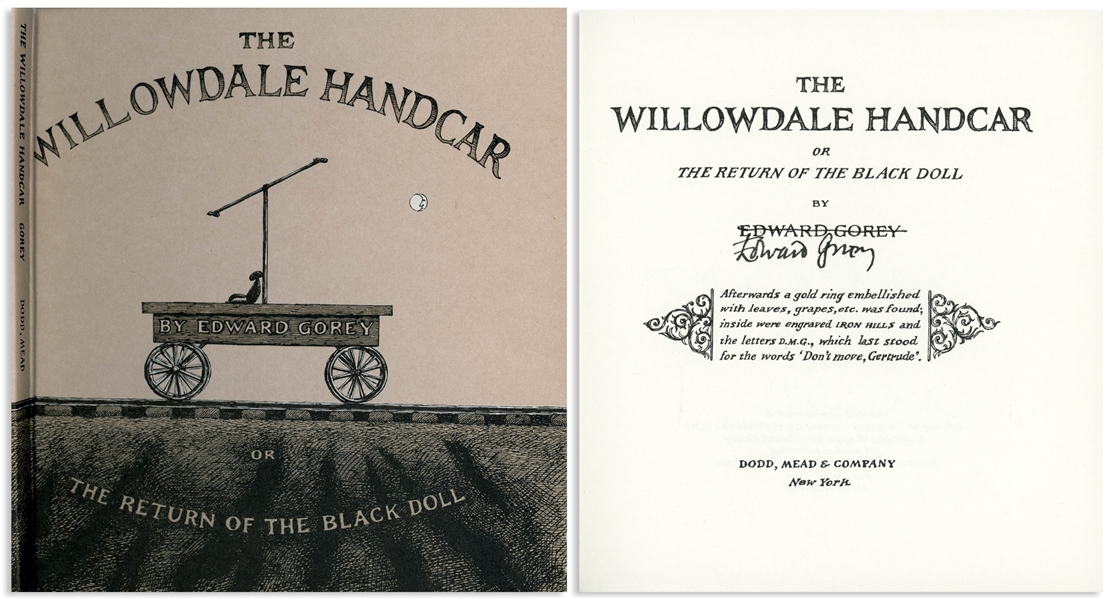 Edward Gorey Signed Copy of ''The Willowdale Handcar'' -- Also Signed by Lillian Gish to Whom Gorey Dedicates the Book