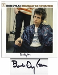 Bob Dylan Signed Album Highway 61 Revisited -- With COAs From Jeff Rosen and Roger Epperson