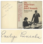 Evelyn Lincoln Signed Copy of Her Book My Twelve Years with John F. Kennedy