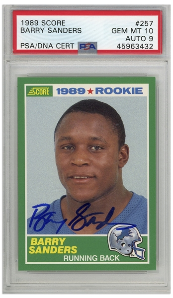 Barry Sanders Signed 1989 Score Rookie Card #257 -- PSA Graded Gem Mint 10 for Card & 9 for Autograph