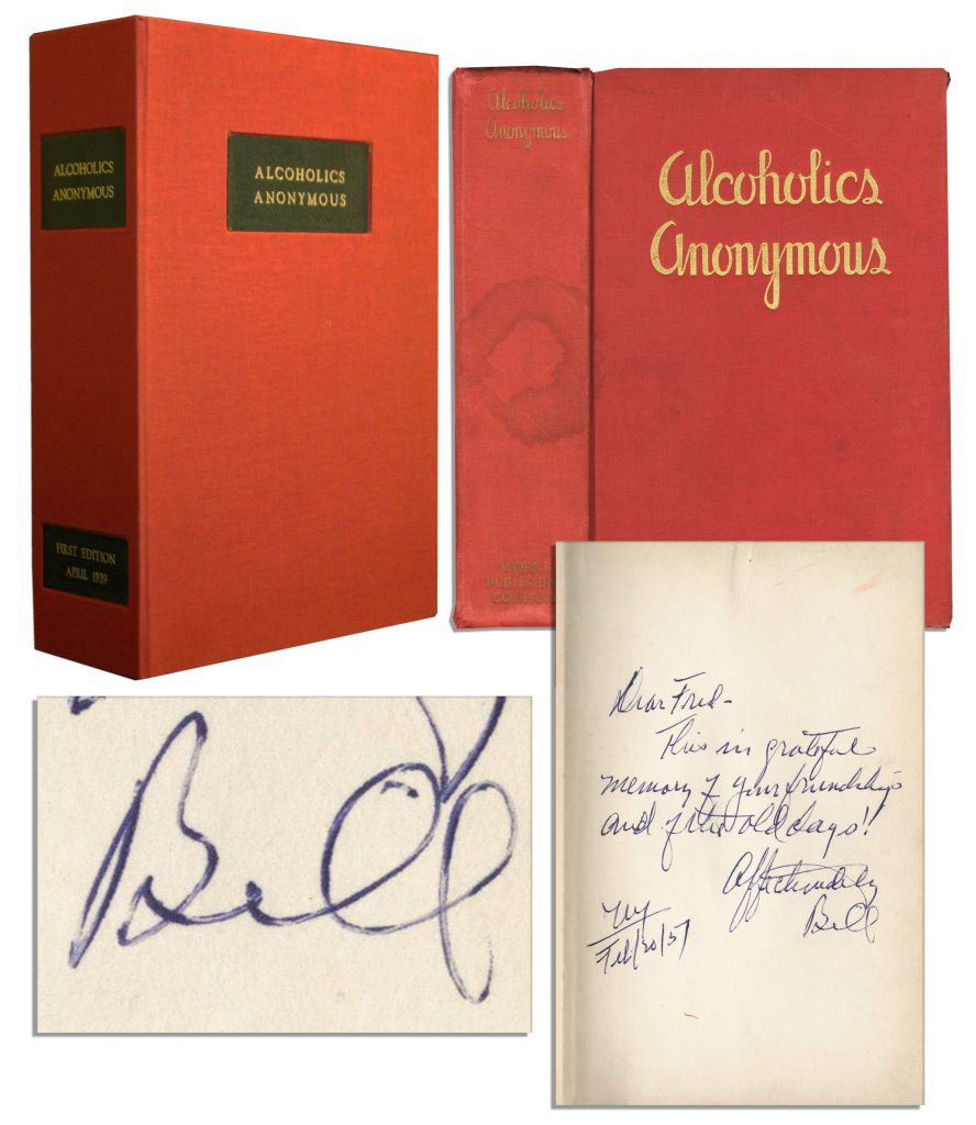 "Alcoholics Anonymous First Edition First Edition, First Printing of the Alcoholics Anonymous ""Big Book"" -- Inscribed and Signed by AA's Co-Founder Bill Wilson"