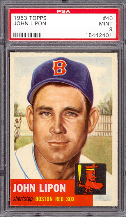 1953 Topps 40 John Lipon PSA 9