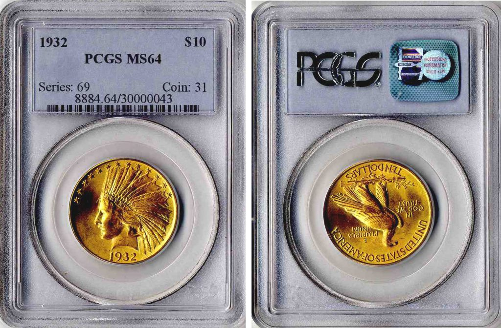 1932 $10 Indian Gold PCGS MS64